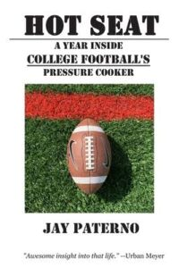 Hot Seat, A Year Inside College Football's Pressure Cooker
